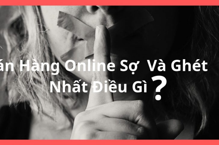 ban-hang-online-so-va-ghet-nhat-dieu-gi
