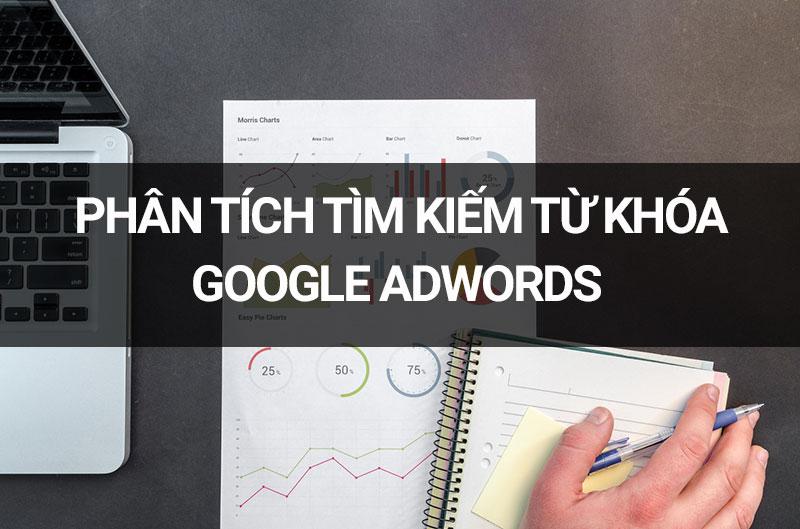 phân tích từ khóa Google Adwords