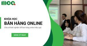 khoá học bán hàng online moa